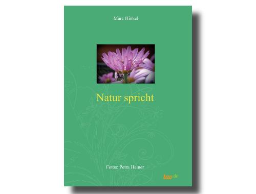 """""""Natur spricht"""""""