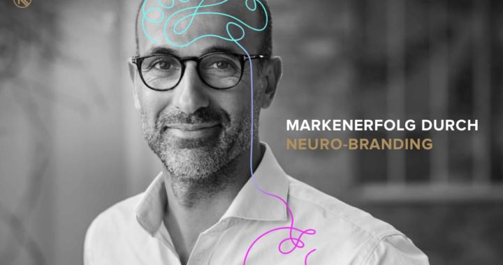 Markenerfolg durch Neuro-Branding