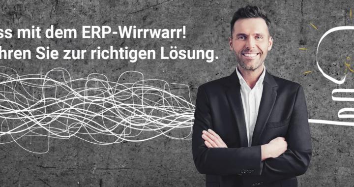 Schluss mit dem ERP-Wirrwarr – Mit den ERP-Experten zur richtigen Lösung