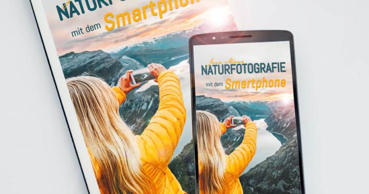 Buch-Neuerscheinung: Naturfotografie mit dem Smartphone