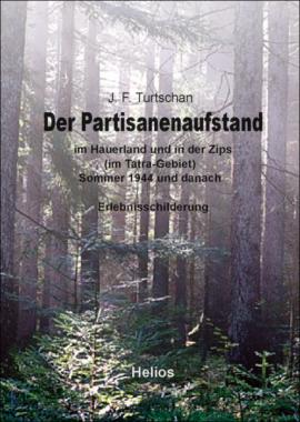 Neu bei Helios: Der Partisanenaufstand von J. Turtschan – eine Doku