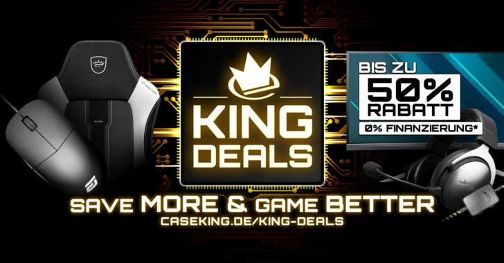 Die KING DEALS 2019 bei Caseking: Spannende Marken, tolle Produkte und bis zu 50 Prozent Rabatt!