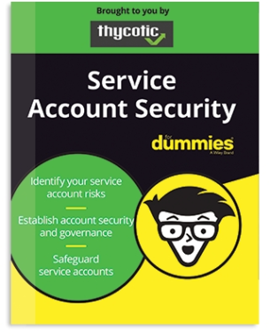 """Thycotic veröffentlicht E-Book """"Service Account Security for Dummies"""""""