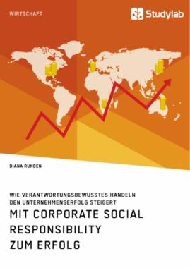 Führt Corporate Social Responsibility immer zum Erfolg?