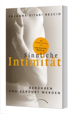 Sinnliche Intimität