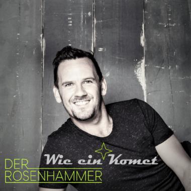 """Der Rosenhammer – """"Wie ein Komet"""" in den Frühling 2020!"""