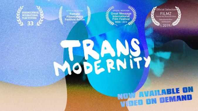 Transmodernity – The New Now – 2019 / 92 Minuten