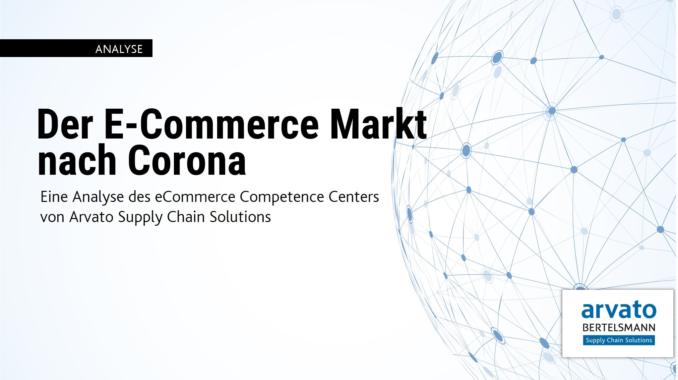 Arvato Supply Chain Solutions analysiert Corona-Auswirkungen auf deutschen E-Commerce