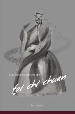 Tai Chi und Kurze Geschichte des Tai Chi Chuan als E-Book