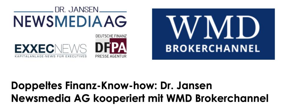 Doppeltes Finanz-Know-how: Dr. Jansen Newsmedia AG kooperiert mit WMD Brokerchannel