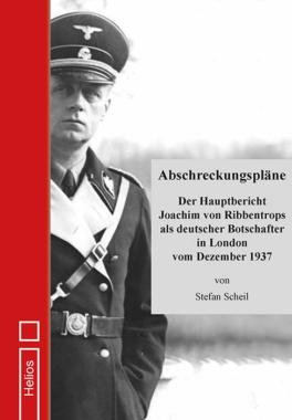 Neu im Helios-Verlag:  Abschreckungspläne – von S. Scheil