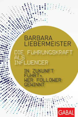 """Neues Leadership-Buch """"Die Führungskraft als Influencer"""""""