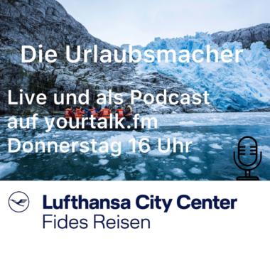 Neuer Podcast: Die Urlaubsmacher – Talk von Reiseprofis