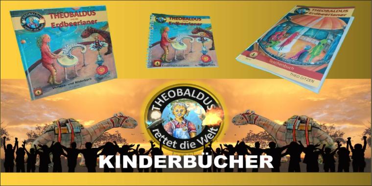 Theobaldus rettet die Welt – Kinderbücher